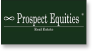 Prospect Equities® Real Estate Signs
